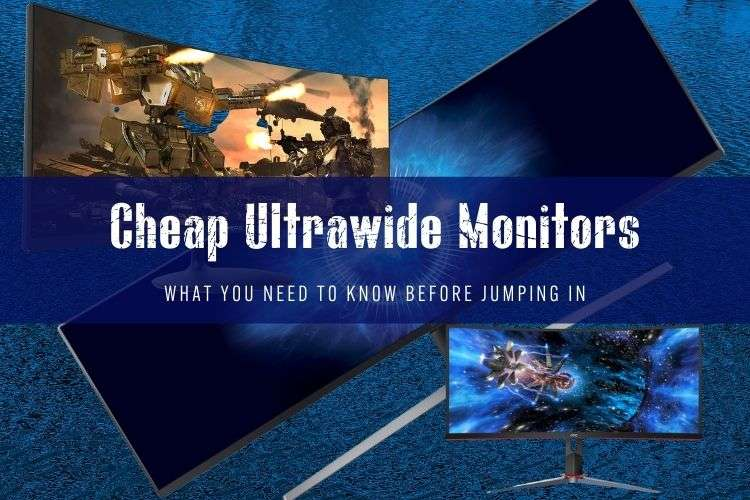 Cheap Ultrawide Monitors